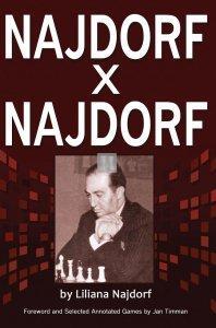 Najdorf x Najdorf A Chess Biography