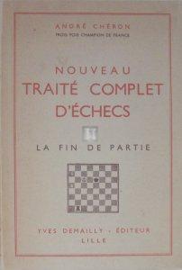 Nouveau Traité Complet d'Echecs - la fin de partie - 2nd hand