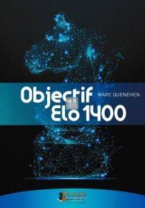 Objectif Elo 1400