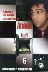 Opening for White according to Anand 1.e4 vol. VI – 1.e4 e6 2.d4 d5 3.Nc3 miscellaneous