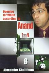 Opening for White according to Anand 1.e4 vol. VIII - 1.e4 c5 2.Nf3