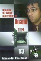 Opening for White according to Anand 1.e4 vol. XIII - English Attack