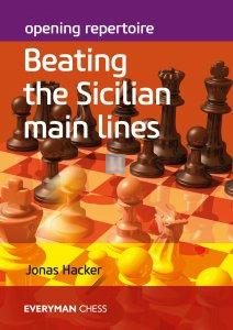Opening Repertoire: Beating the Sicilian Main Lines
