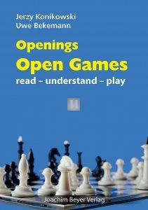 Openings: Open Games: Read-Understand-Play
