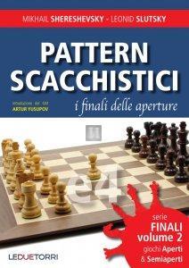 Pattern Scacchistici - i finali delle aperture 2