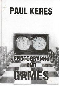 Paul Keres Photographs And Games - 2nd hand