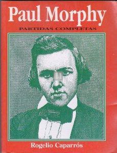 Paul Morphy - Partidas completas - 2nd hand rare