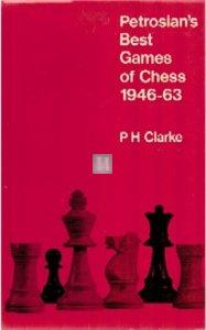 Petrosian's Best Games of Chess 1946-63 - 2nd hand