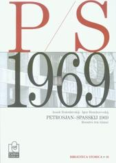 Petrosjan-Spasskij 1969 - scontro tra titani - 2a mano