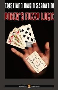 Poker's Fuzzy Logic - Poker