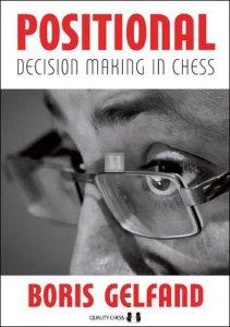 Positional Decision Making in Chess by Boris Gelfand - HARDCOVER