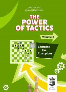 Power of Tactics - Volume 3 - Calculate like Champions