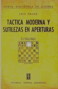 Tactica moderna y sutilezas en aperturas - 2nd hand