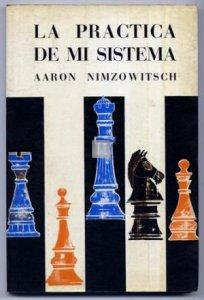 La practica de mi sistema Nimzowitsch - 2nd hand