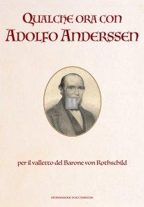 Qualche ora con Adolfo Anderssen