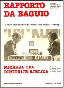 Rapporto da Bagujo - Campionato mondiale di scacchi 1978 Karpov - Korcnoj