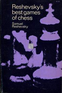 Reshevsky's best games of chess - 2nd hand