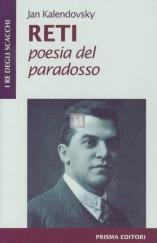 Reti: poesia del paradosso