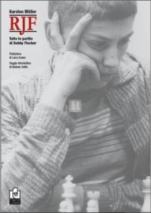 RJF - la carriera e le partite di Bobby Fischer