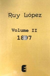 Ruy Lopez Volume II - 1897