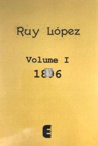Ruy Lopez Volume I - 1896
