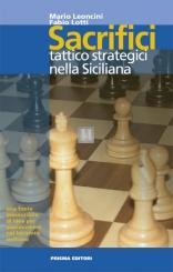 Sacrifici tattico strategici nella Siciliana