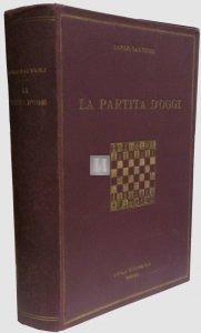 La partita d'Oggi in 5 parti rilegate in 3 volumi (versione completa) - Raro