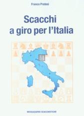 Scacchi a giro per l`italia