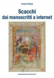 Scacchi - dai manoscritti a internet