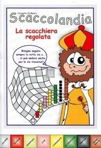 Scaccolandia La Scacchiera Regolata - fascicolo 1