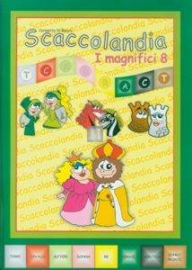 Scaccolandia I Magnifici 8 - fascicolo 3