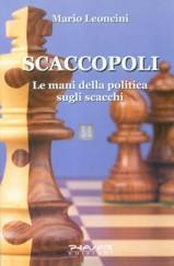 Scaccopoli - le mani della politica sugli scacchi