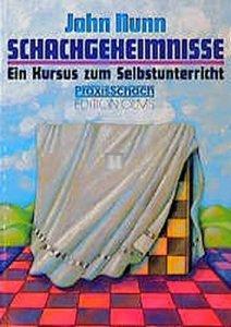 Schachgeheimnisse ein Kursus zum Selbstunterricht - 2nd hand