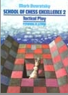 School of chess excellence 2 – Tactical play -2nd hand