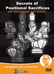Secrets of Positional Sacrifices with GM Ivan Sokolov - DVD