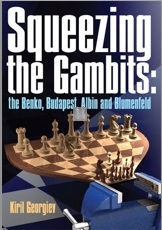 Squeezing the gambits: the Benko, Budapest, Albin and Blumenfeld- 2nd hand like new rare