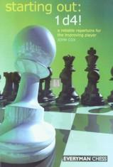 Starting Out: 1 d4!: A reliable repertoire for the improving chess player - 2nd hand