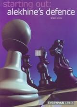 Starting out: Alekhine`s Defence