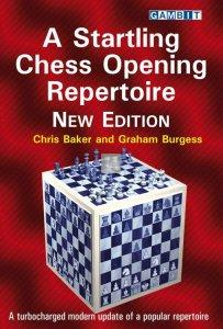 Startling Chess Opening Repertoire - NEW EDITION