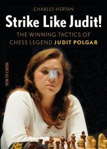 Strike like Judit!: The Winning Tactics of Chess Legend Judit Polgar