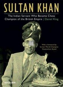 Sultan Khan, the fascinating story of a humble Indian servant who stunned the chess world.
