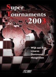 Super Tournaments 2003 - 2nd hand