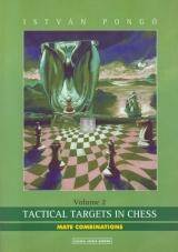 Tactical targets in chess vol.2 - Mate combinations