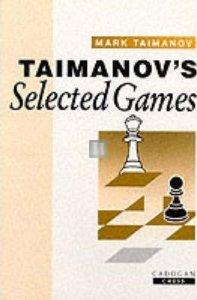 Taimanov's Selected Games 2nd hand ed Cadogan chess