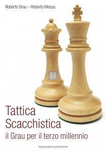 Tattica scacchistica - il Grau per il terzo millennio