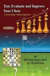 Test, Evaluate and Improve Your Chess, 3rd Edition