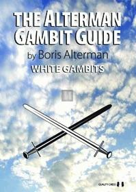 The Alterman Gambit Guide - White Gambits