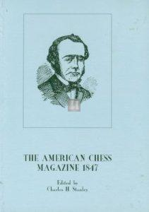 The American chess magazine 1847
