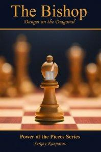 The Bishop: Danger on the Diagonal: The Power of the Pieces Series
