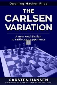 The Carlsen Variation - A New Anti-Sicilian to rattle your opponents